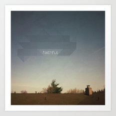 Faithful Art Print