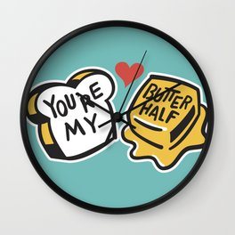 You're My Butter Half Wall Clock