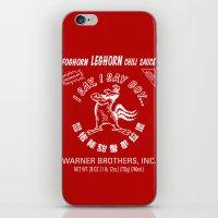 sriracha iPhone & iPod Skins featuring Foghorn Leghorn Sauce (White) by Huemanitee