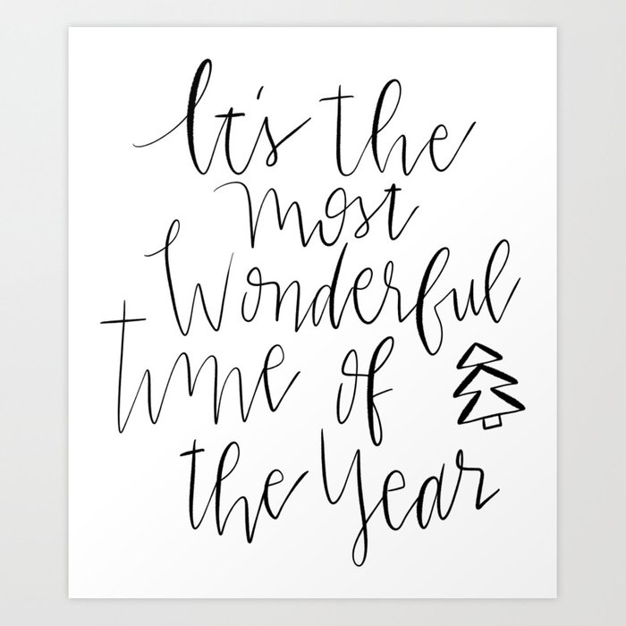 It S The Most Wonderful Time Of The Year Hand Lettering Art Print By Designgirl74 Society6