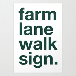 Farm Lane Walk Sign Art Print