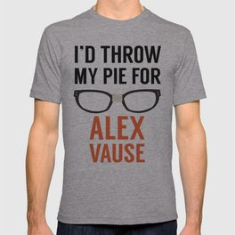 I'd Throw My Pie for Alex Vause T-shirt