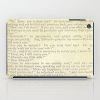 jane eyre iPad Cases featuring Jane Eyre, Mr. Rochester Proposal by Charlotte Bronte by ForgottenCotton