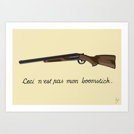 This is not my Boomstick Art Print