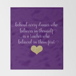 Dance Quotes - Purple Throw Blanket