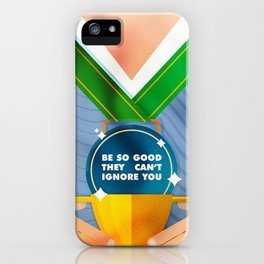 Be So Good iPhone Case