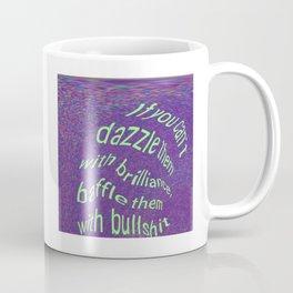 Dazzle or Baffle 'em Coffee Mug