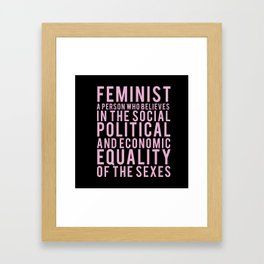 DEFINITION OF FEMINIST Framed Art Print