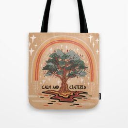 Calm and centered Tote Bag