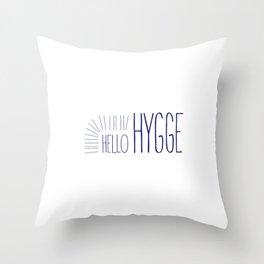Hello Hygge Throw Pillow