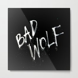 Doctor Who Bad Wolf Metal Print