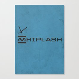 A MOVIE POSTER A DAY: WHIPLASH Canvas Print