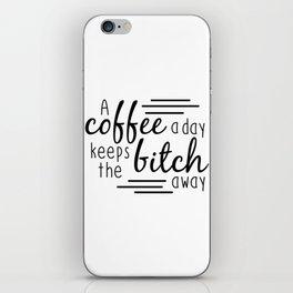 A Coffee A Day iPhone Skin
