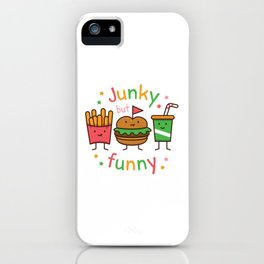 Junky but Funny iPhone Case