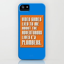 Video Games Lied To Me iPhone Case