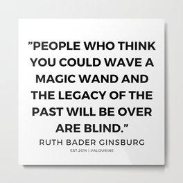 49      191115   Ruth Bader Ginsburg Quotes Metal Print
