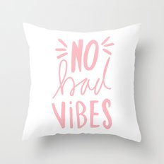 No Bad vibes hand lettered typography - Pink Throw Pillow