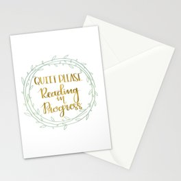 Quiet Please, Reading in Progress Stationery Cards