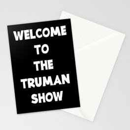 WELCOME TO THE TRUMAN SHOW Stationery Cards