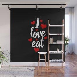 I Love Eat Wall Mural