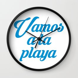 VAMOS A LA PLAYA Wall Clock