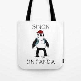 Sinon, un panda (3) Tote Bag