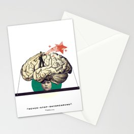 """""""... never stop daydreaming."""" Stationery Cards"""