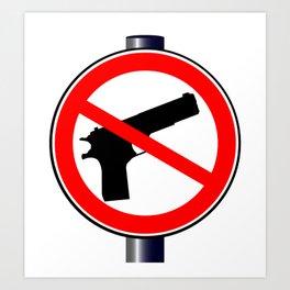 No Guns Alowed Art Print