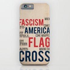 Fascism iPhone 6s Slim Case