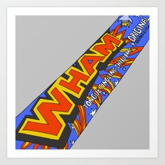 Wham! Art Print