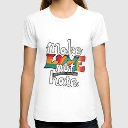 MAKE LOVE NOT HATE Rainbow Marker & Ink by Imaginarum Creative Studios T-shirt