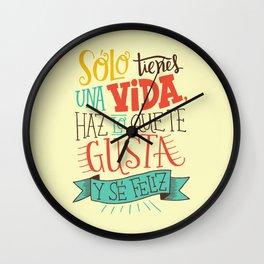 Sólo tienes una vida... Wall Clock