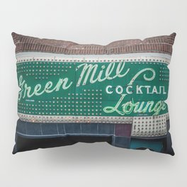 Green Mill Cocktail Lounge Vintage Neon Sign Uptown Chicago Pillow Sham