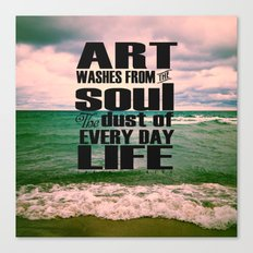 Art Washes From the Soul the Every Day Dust of Life Canvas Print