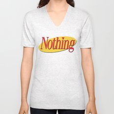 Its A Show About Nothing Unisex V-Neck