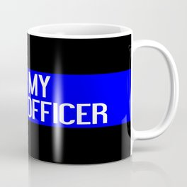 Police: I Love My Police Officer (Thin Blue Line) Coffee Mug