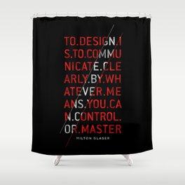 To Design by Milton Glaser Shower Curtain