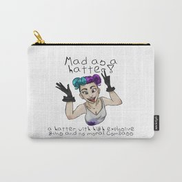 Mad as a hatter!  Carry-All Pouch