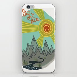 Get Out There iPhone Skin