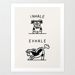 Inhale Exhale Schnauzer Art Print