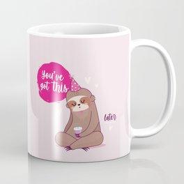 You've got this, Sloth! Coffee Mug