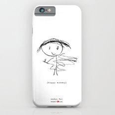 [happy mommy] - nadya 4 yr Slim Case iPhone 6s