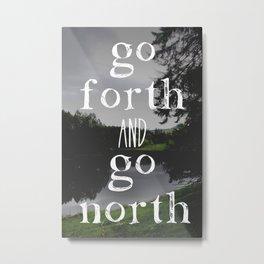 North Metal Print