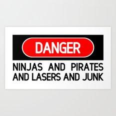 Danger: Ninjas Art Print