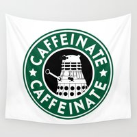 dalek Wall Tapestries featuring Dalek Caffeinate by ThePhantomMoon