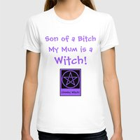 pagan T-shirts featuring Son of a... my Mom is a Witch! Pagan Wiccan Wicca by Cheeky Witch