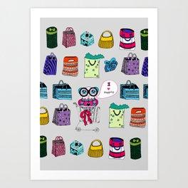 I love shopping Art Print