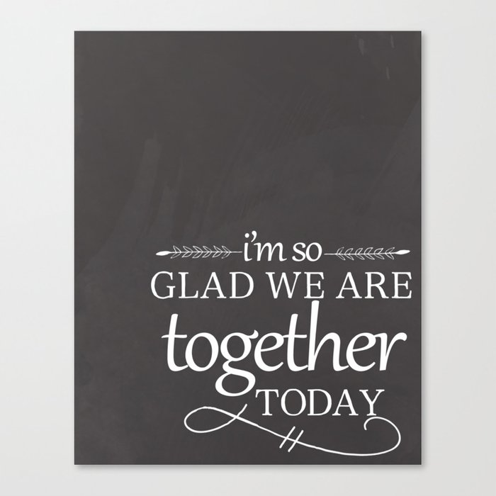 Together Today Canvas Print
