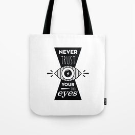 Graphic Poster - Never Trust your own eyes - Quatreplusquatre revisits Obey® Tote Bag