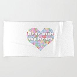 Bear with my heart Beach Towel